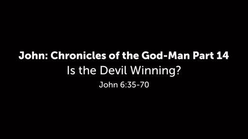 Is th Devil Winning?