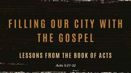 Filling our City with the Gospel