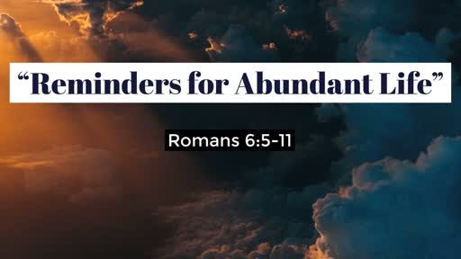 Reminders For Abundant Life