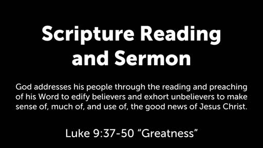 Luke 9:37-50: Greatness