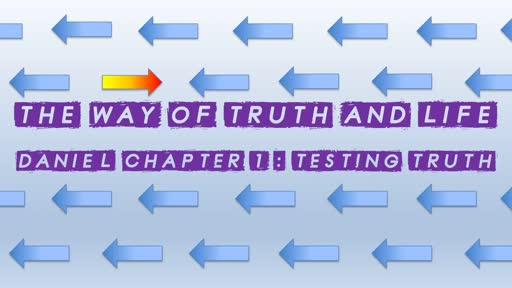 The Way of truth and Life