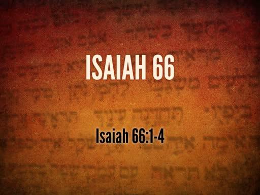 May 8, 2019 Wednesday - Isaiah 66