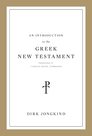 An Introduction to the Greek New Testament