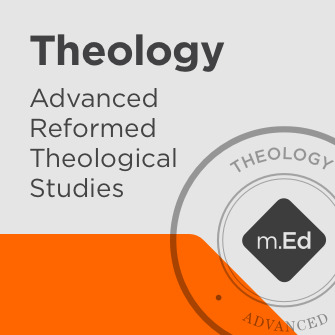 Theology: Advanced Reformed Theological Studies Certificate Program