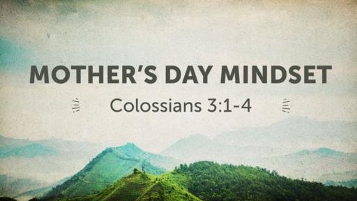 Mother's Day Mindset