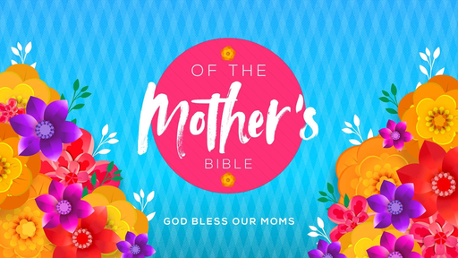 Mother's of the Bible