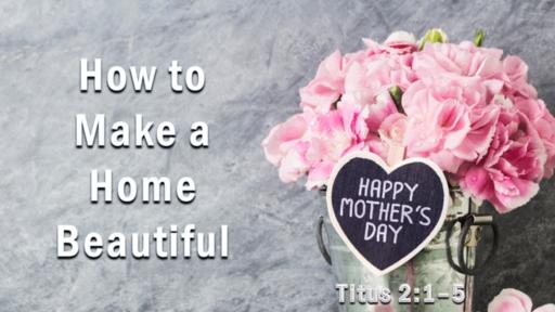 How to Make a Home Beautiful