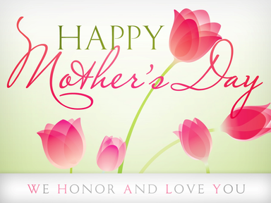 Honor and Encourage Moms!