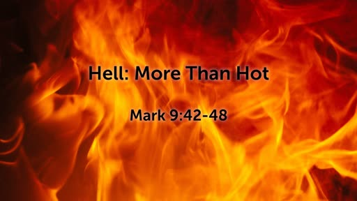 Hell: More than Hot
