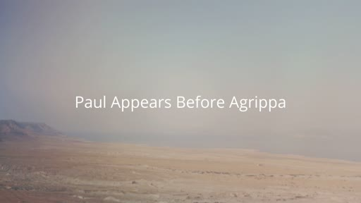 Paul Appears Before Agrippa