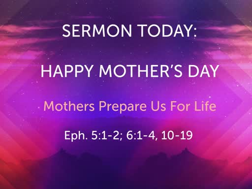 Mothers Prepare Us For Life