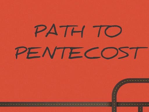 Path to Pentecost: Gone Fishing