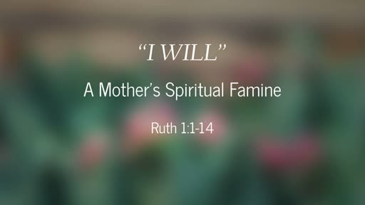 Sunday, May 12, 2019 Mothers Day-Pastor Pam