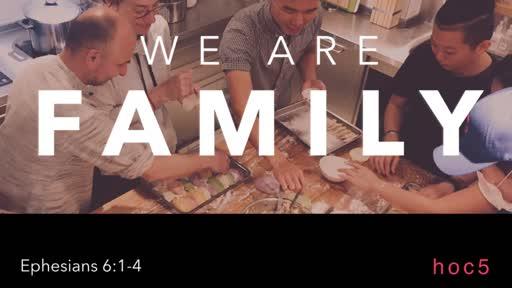 2019 We Are Family - Ephesians