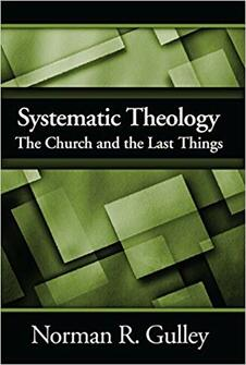 Systematic Theology, vol. 4: The Church and the Last Things