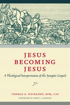 Jesus Becoming Jesus: A Theological Interpretation of the Synoptic Gospels