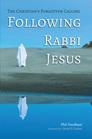Following Rabbi Jesus: The Christian's Forgotten Calling