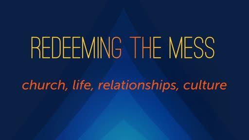 RedeemingMess: TheFamily
