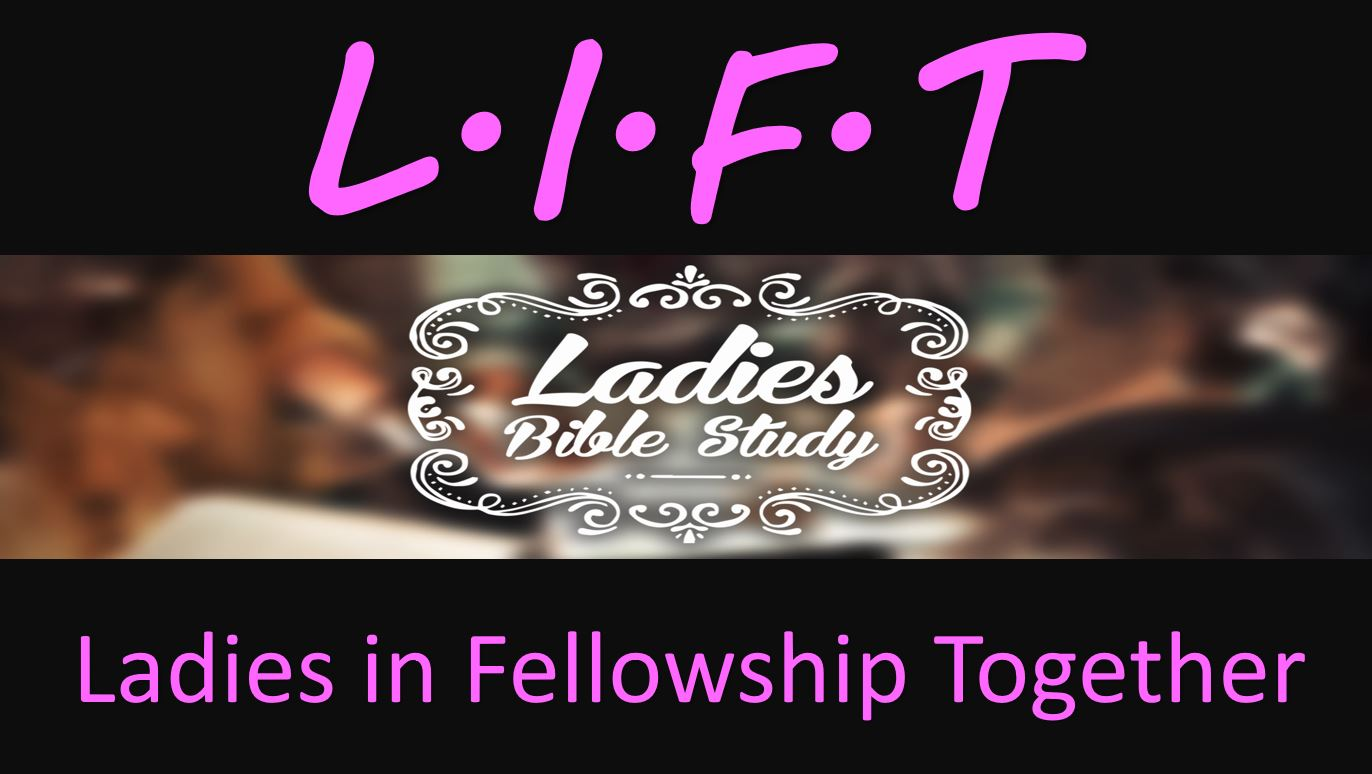LIFT - Ladies In Fellowship Together Web