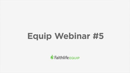 Webinar 5 - Connect For Equip