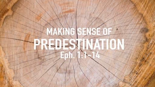Making sense of predestination