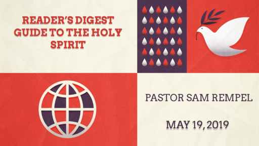 May 19, 2019: Guide to the Holy Spirit