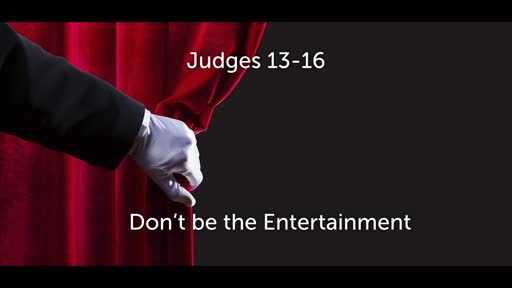 Don't be the entertainment