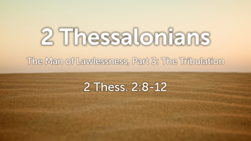 May 19, 2019 The Antichrist in the Great Tribulation