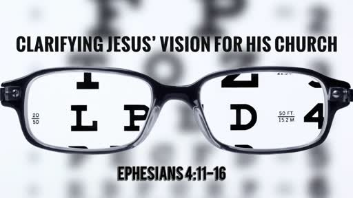 Clarifying Jesus' Vision for His Church