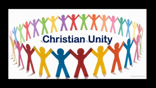 "Christian Unity pt 6  ""The Body of Christ"""