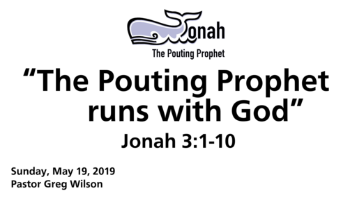 "5 19 19 - ""The Pouting Prophet Runs With God"""