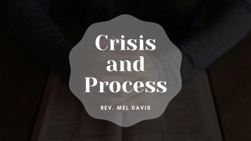 Crisis and Process