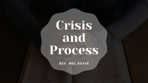 Crisis and Process