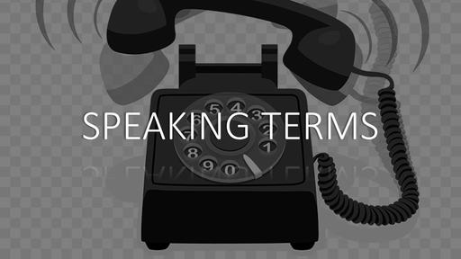 SPEAKING TERMS 5-19