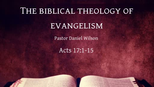 The biblical theology of evangelism