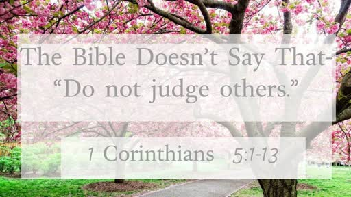Do Not Judge Others 05-19-19