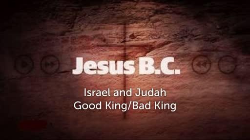 Good King/Bad King