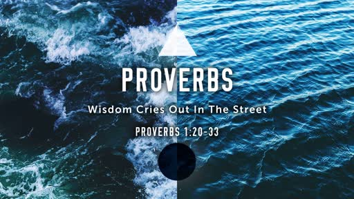 2019-05-19 - Wisdom In The Streets - Pastor Jon
