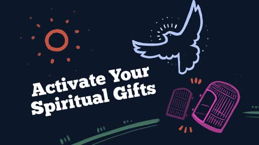 Activate Your Spiritual Gifts: Birth