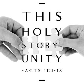 The Holy Story: Unifies