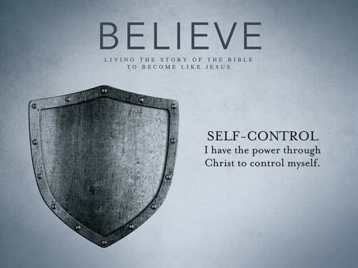 Believe: Self-Control