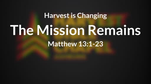 The Mission Remains