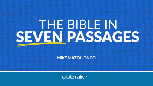 The Bible in Seven Passages