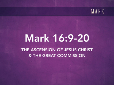 The Ascension & Great Commission