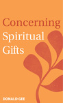 Concerning Spiritual Gifts