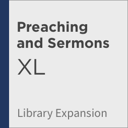 Logos 8 Preaching and Sermons Library Expansion, XL