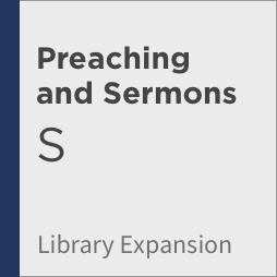 Logos 8 Preaching and Sermons Library Expansion, S