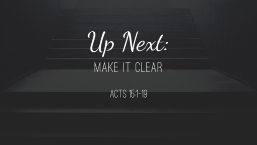 Up Next: make it clear