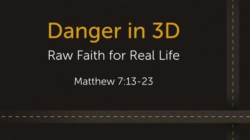 Danger in 3D