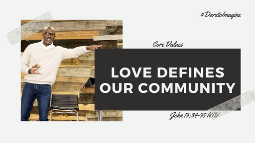 Love Defines Our Community
